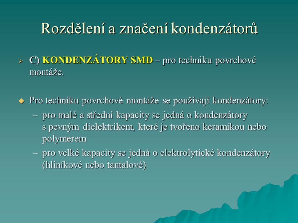 Rozdělení a značení kondenzátorů