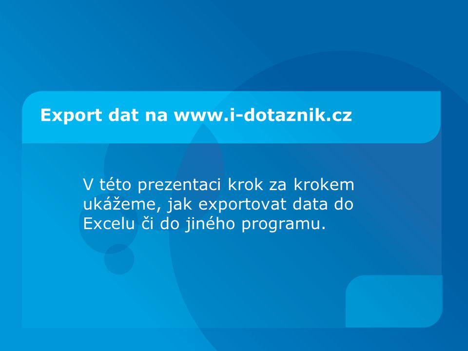 Export dat na www.i-dotaznik.cz