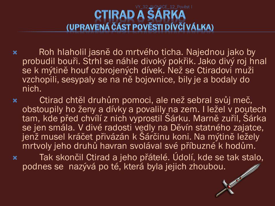 Ctirad a Šárka (upravená část pověsti Dívčí válka)