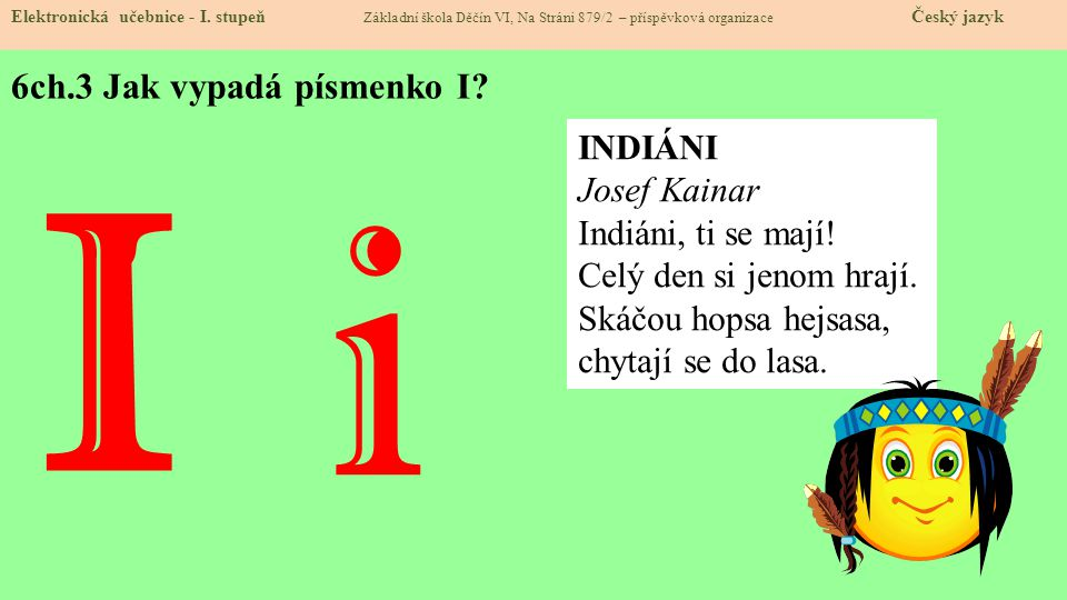 6ch.3 Jak vypadá písmenko I