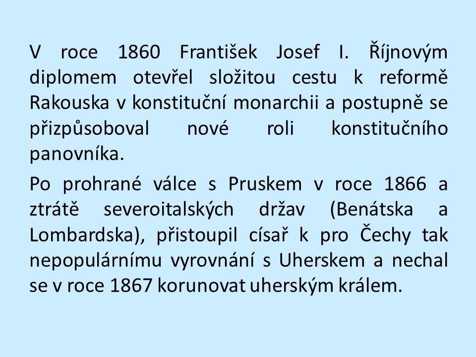 V roce 1860 František Josef I
