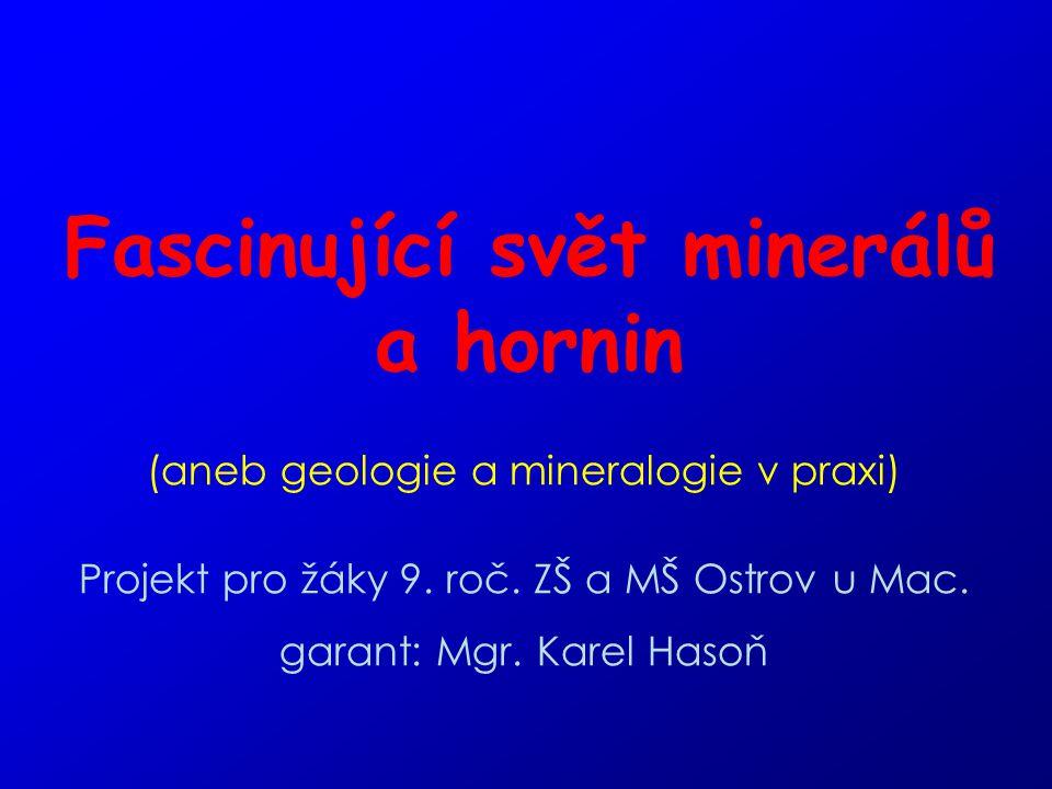 Fascinující svět minerálů a hornin