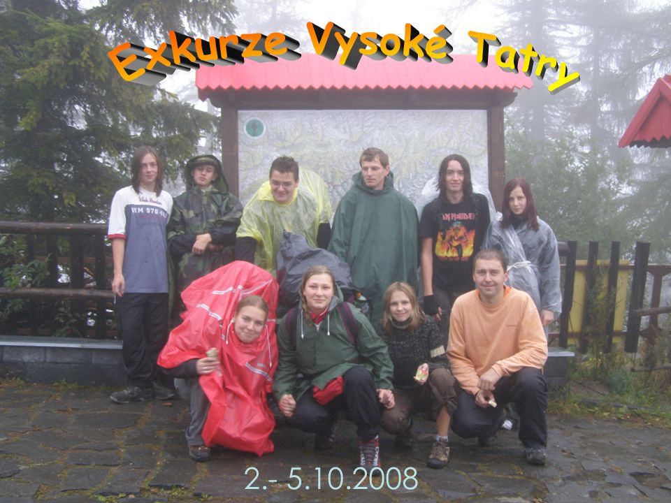 Exkurze Vysoké Tatry 2.- 5.10.2008