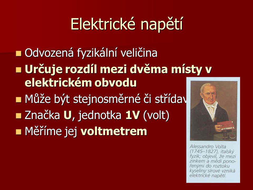 Elektrické napětí Odvozená fyzikální veličina