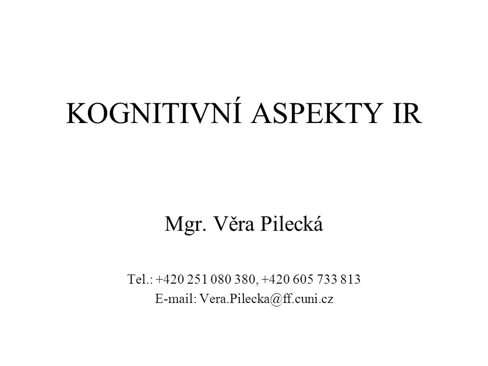 E-mail: Vera.Pilecka@ff.cuni.cz