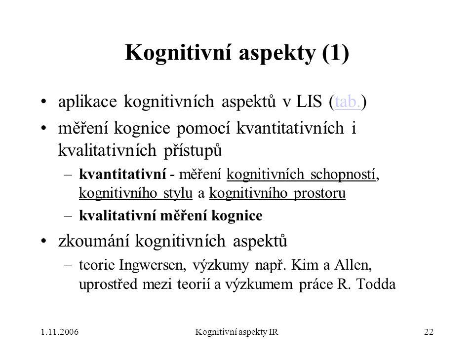 Kognitivní aspekty (1) aplikace kognitivních aspektů v LIS (tab.)