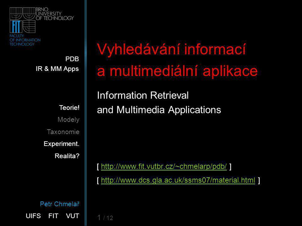 Vyhledávání informací a multimediální aplikace