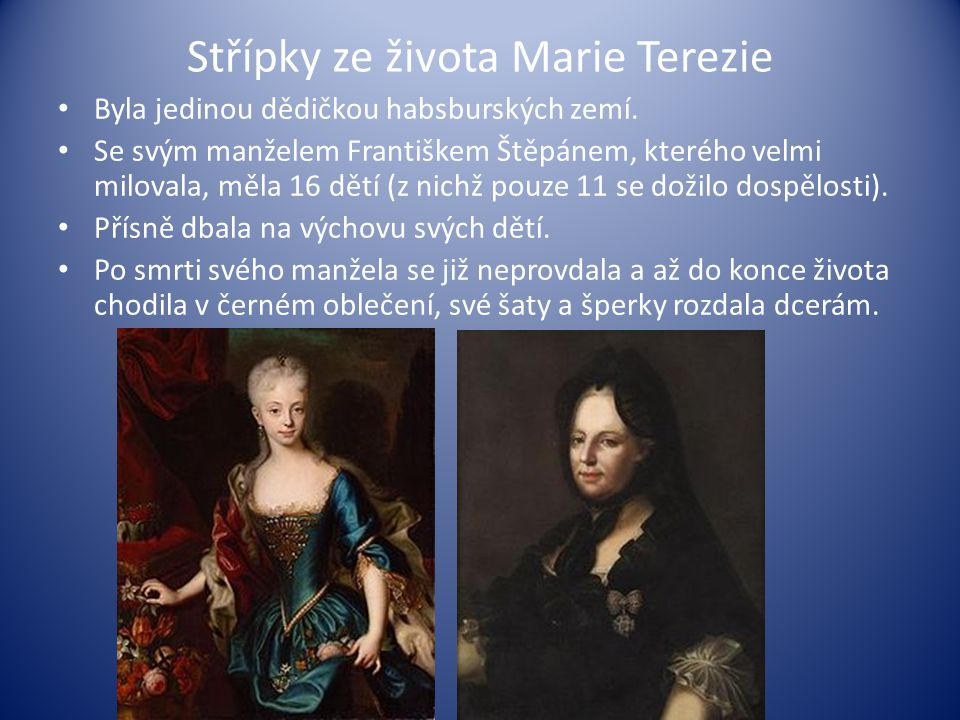 Střípky ze života Marie Terezie