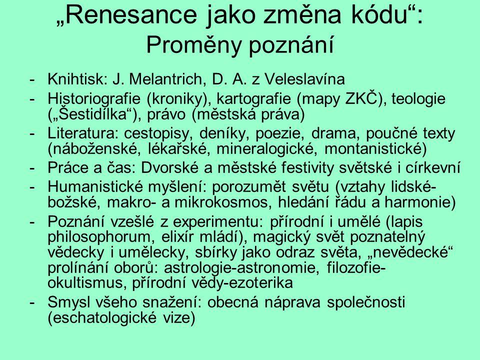 """""""Renesance jako změna kódu : Proměny poznání"""