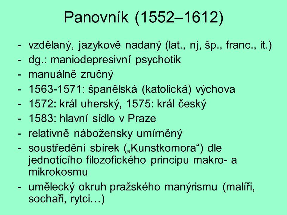 Panovník (1552–1612) vzdělaný, jazykově nadaný (lat., nj, šp., franc., it.) dg.: maniodepresivní psychotik.