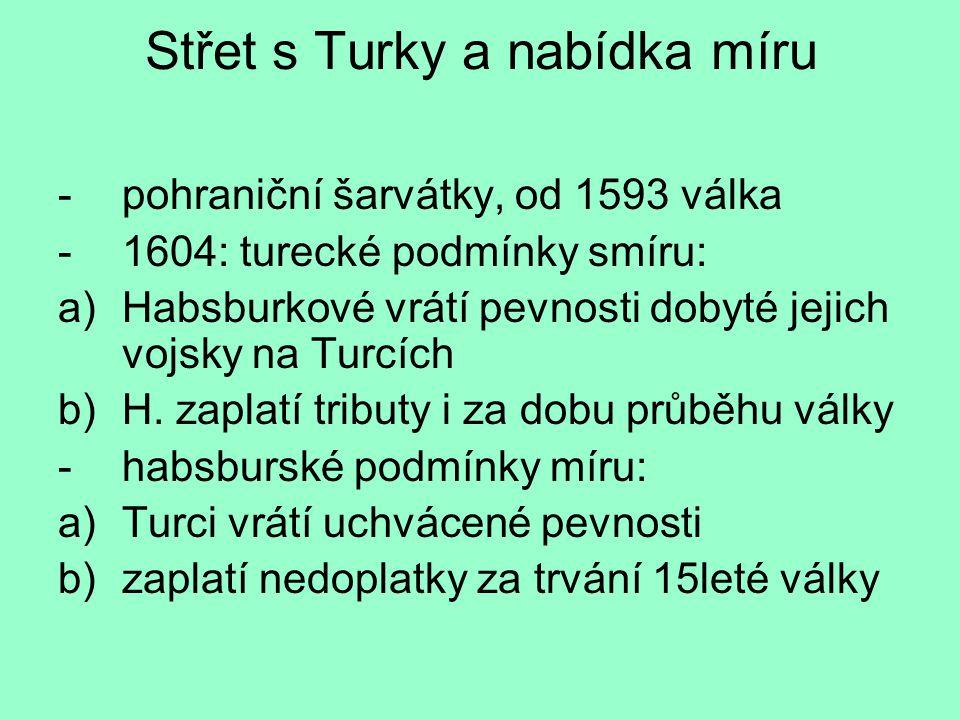 Střet s Turky a nabídka míru