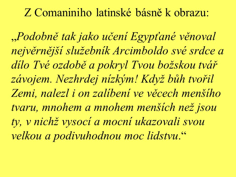 Z Comaniniho latinské básně k obrazu: