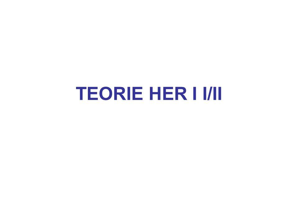 TEORIE HER I I/II