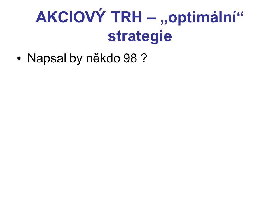 """AKCIOVÝ TRH – """"optimální strategie"""