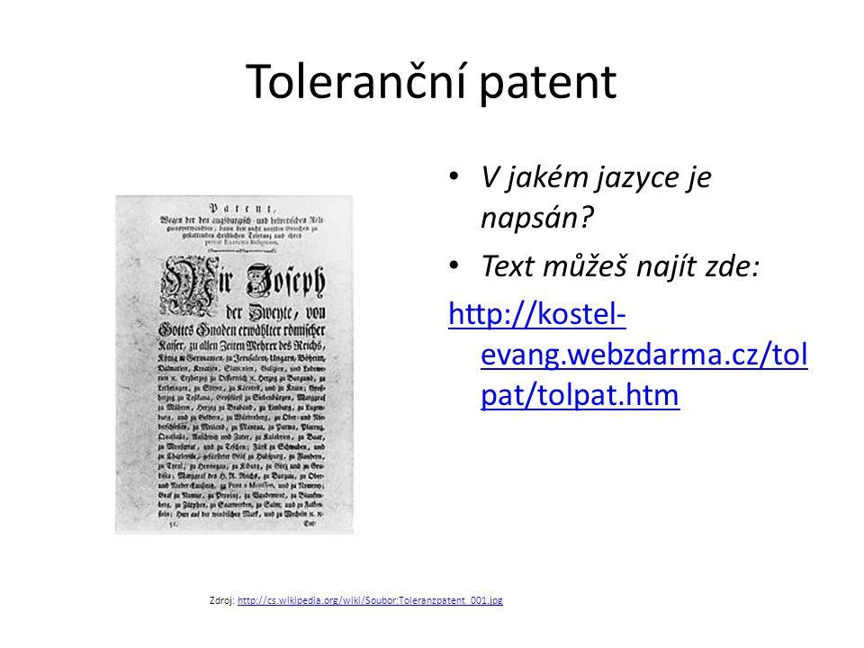 Toleranční patent V jakém jazyce je napsán Text můžeš najít zde: