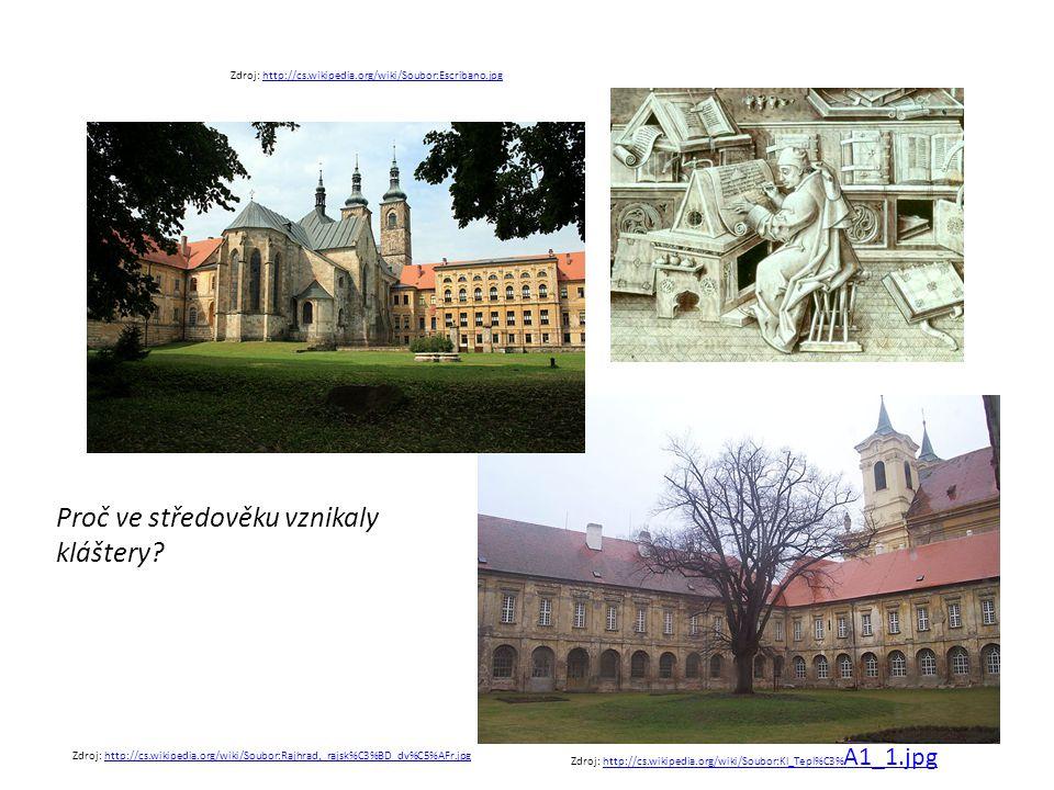 Proč ve středověku vznikaly kláštery