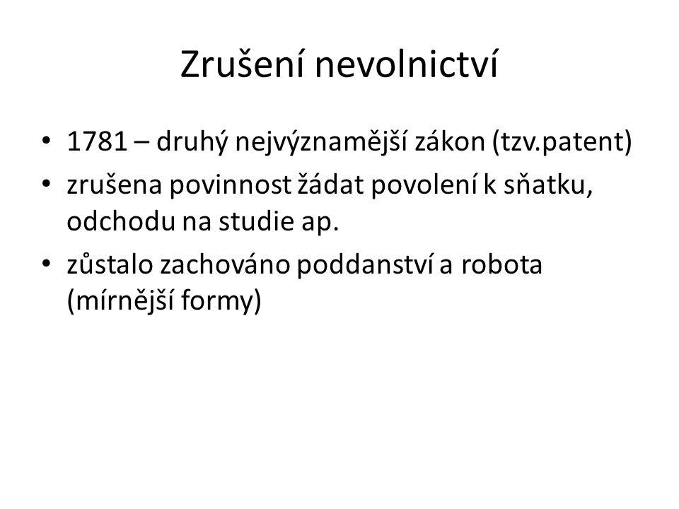 Zrušení nevolnictví 1781 – druhý nejvýznamější zákon (tzv.patent)