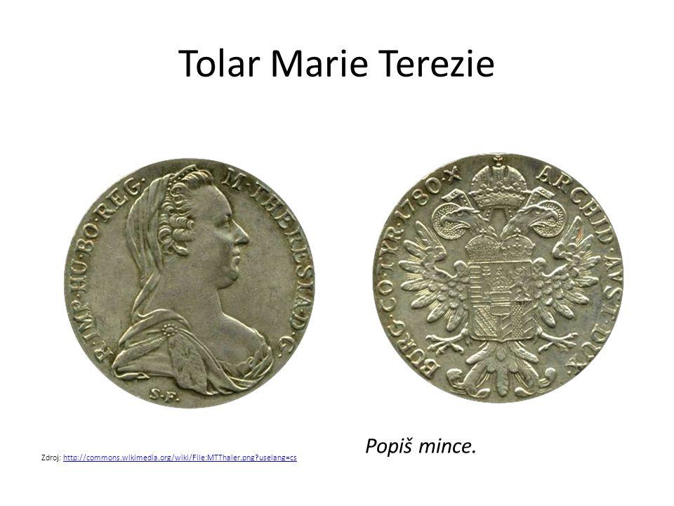 Tolar Marie Terezie Popiš mince.