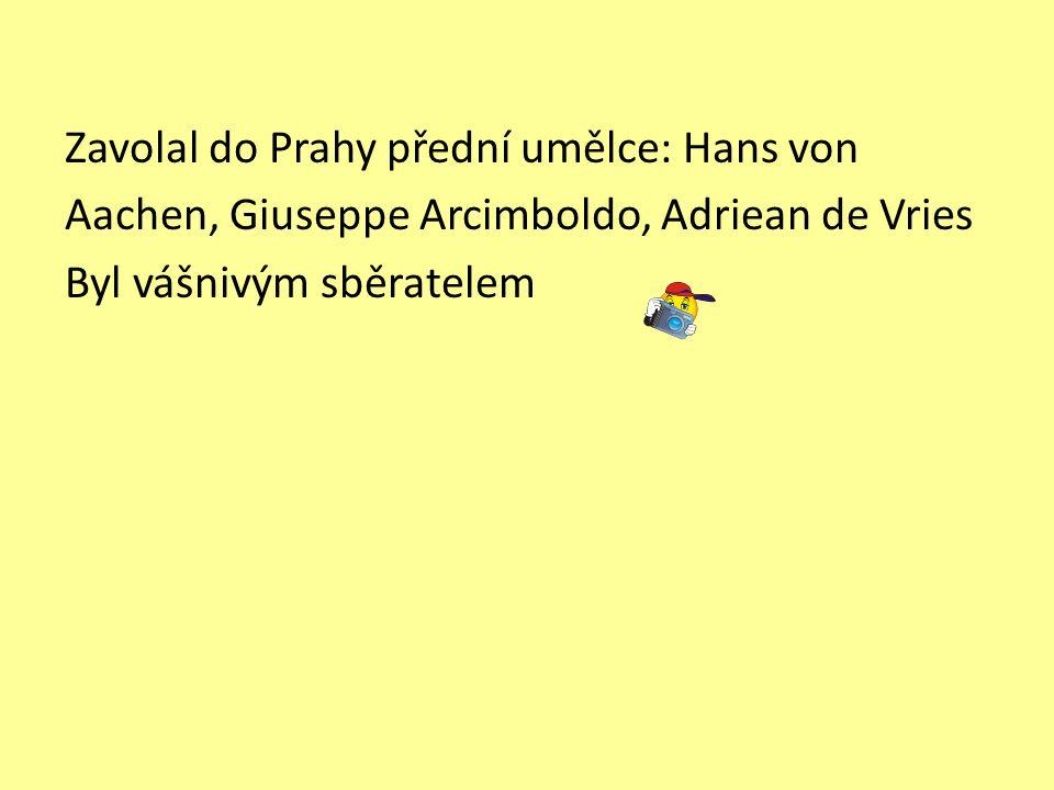 Zavolal do Prahy přední umělce: Hans von