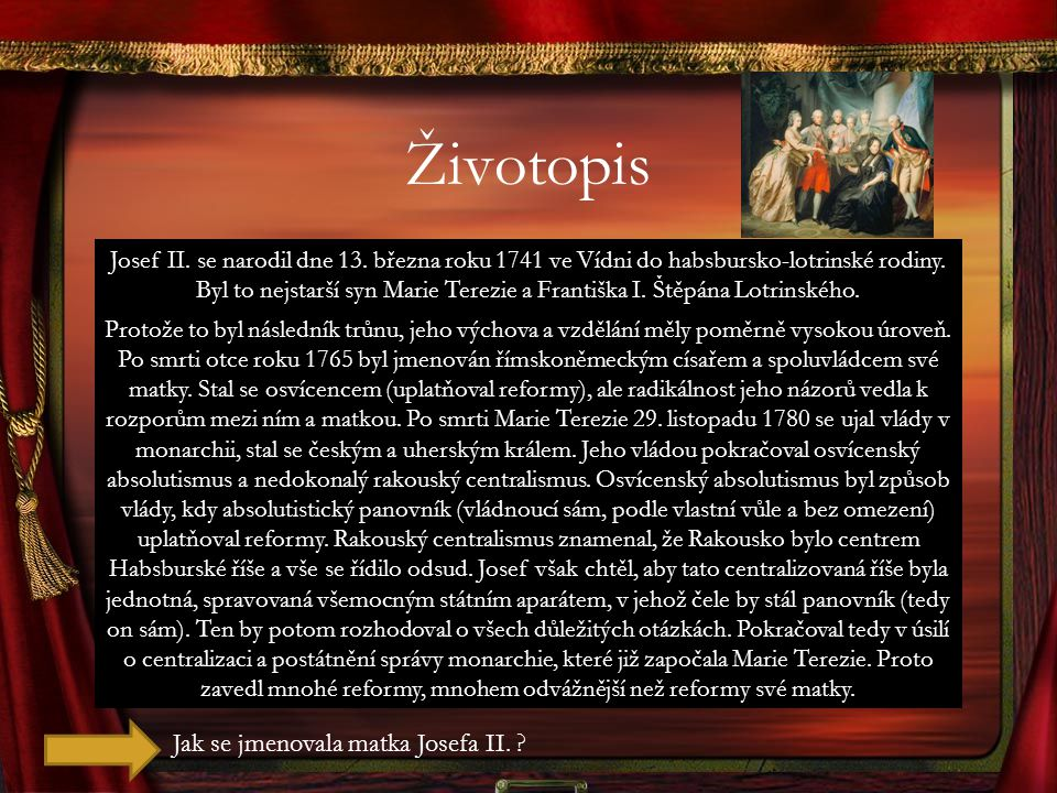 Životopis Jak se jmenovala matka Josefa II.