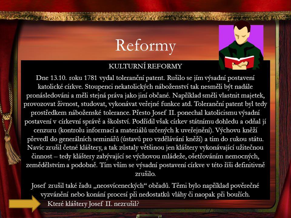 Reformy KULTURNÍ REFORMY.
