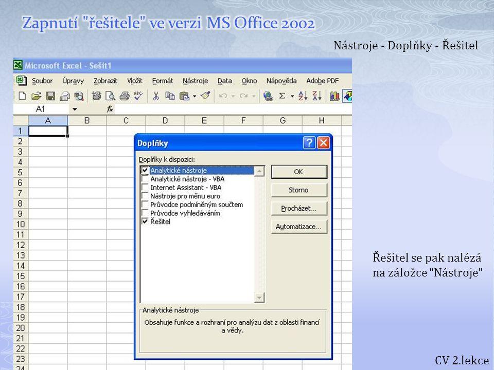 Zapnutí řešitele ve verzi MS Office 2002