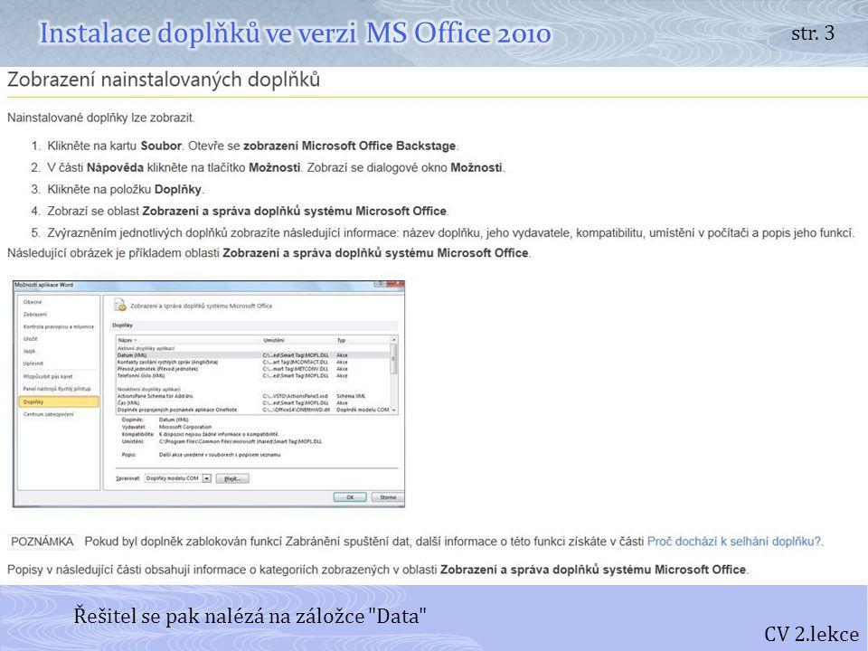 Instalace doplňků ve verzi MS Office 2010