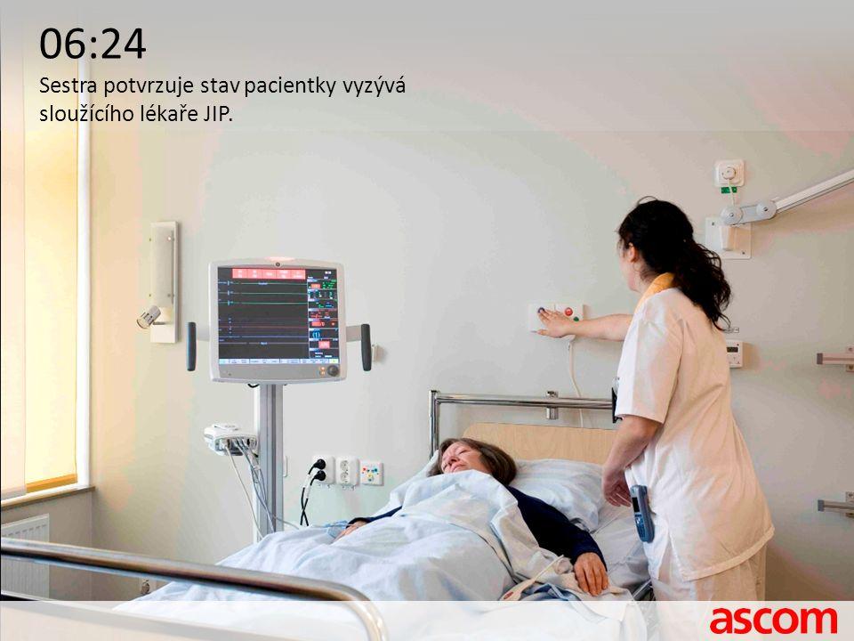 06:24 Sestra potvrzuje stav pacientky vyzývá sloužícího lékaře JIP.