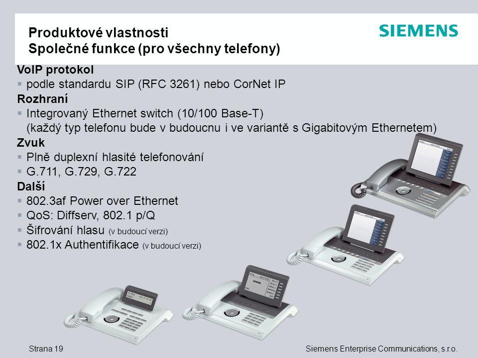 Produktové vlastnosti Společné funkce (pro všechny telefony)