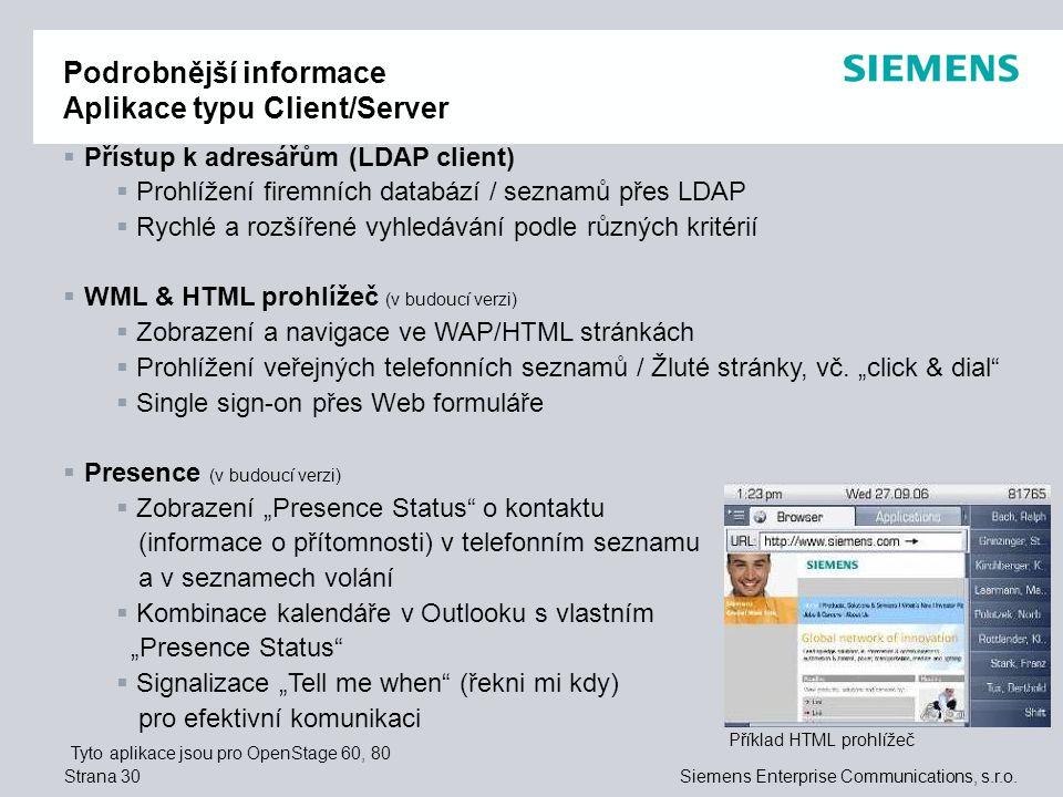 Podrobnější informace Aplikace typu Client/Server