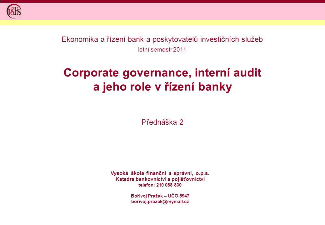 Corporate governance, interní audit a jeho role v řízení banky