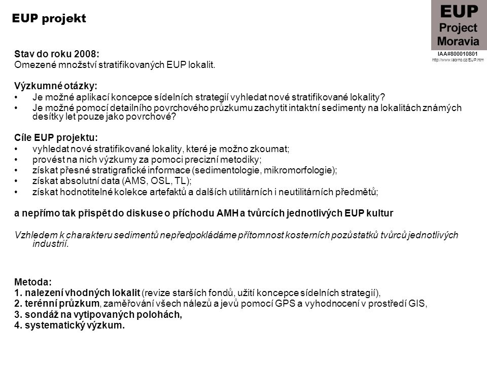 EUP projekt Stav do roku 2008: