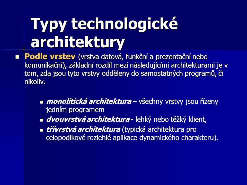 Typy technologické architektury