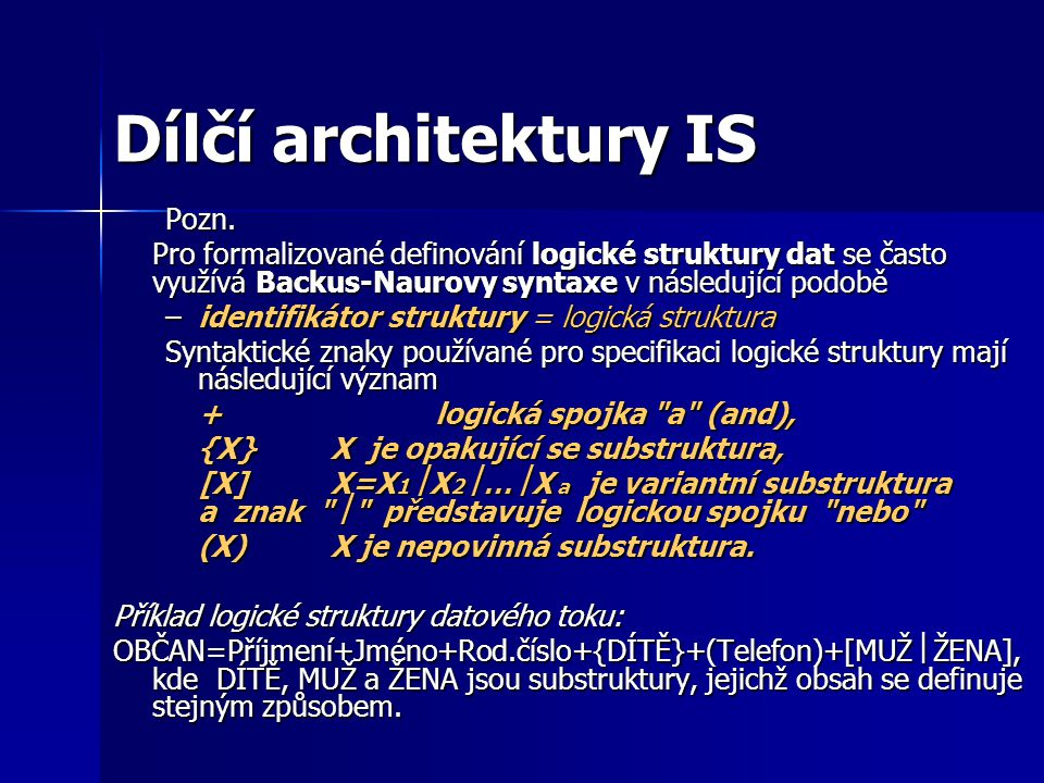 Dílčí architektury IS Pozn.