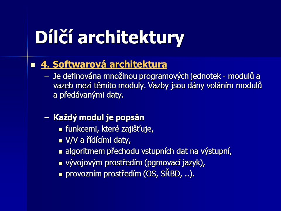 Dílčí architektury 4. Softwarová architektura