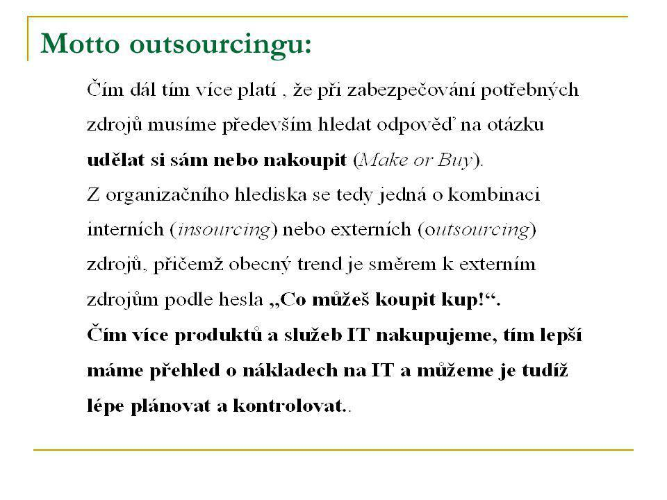 Motto outsourcingu: