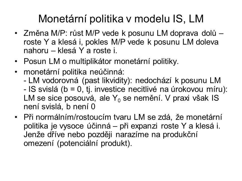 Monetární politika v modelu IS, LM