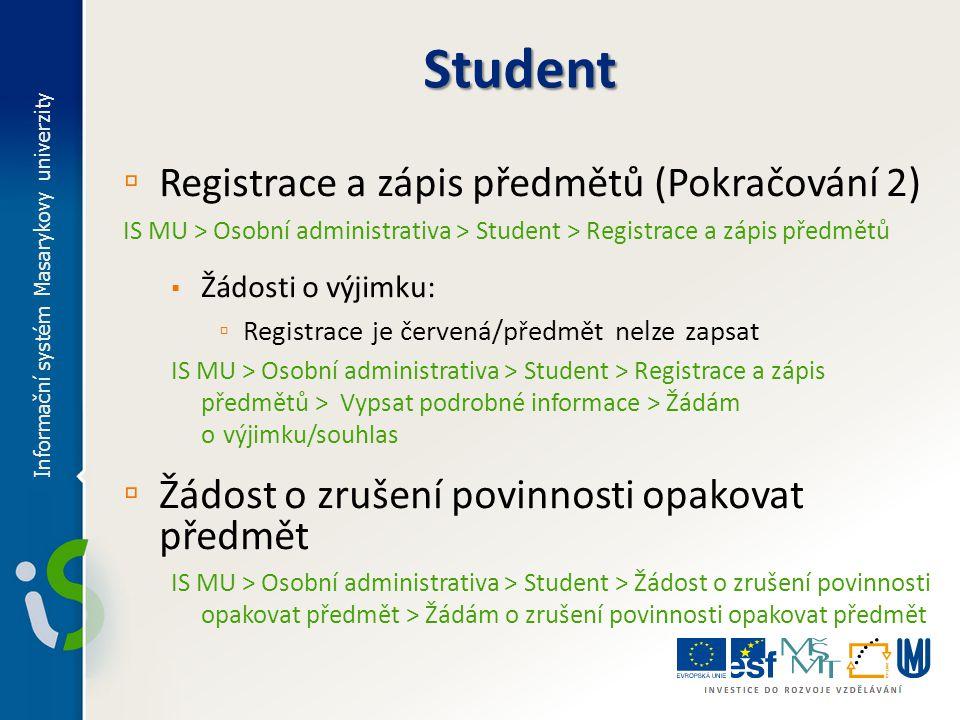 Student Registrace a zápis předmětů (Pokračování 2)