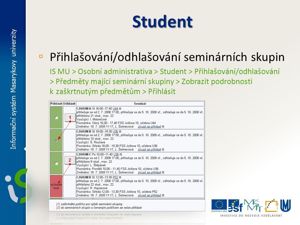 Student Přihlašování/odhlašování seminárních skupin
