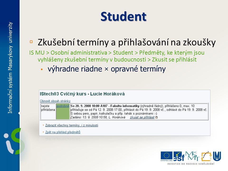 Student Zkušební termíny a přihlašování na zkoušky