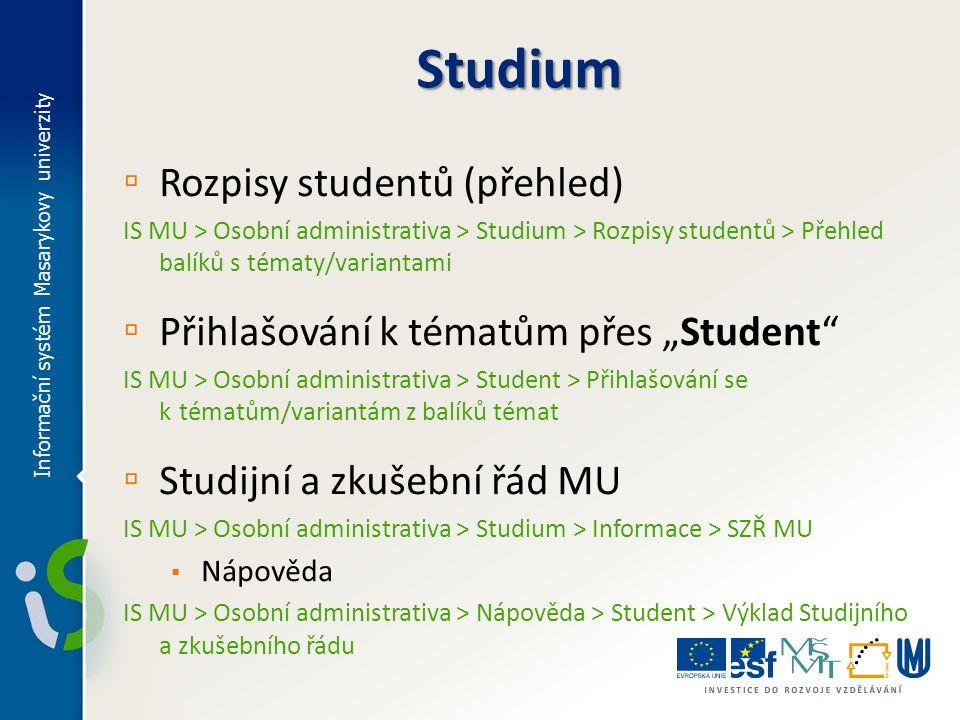 Studium Rozpisy studentů (přehled)
