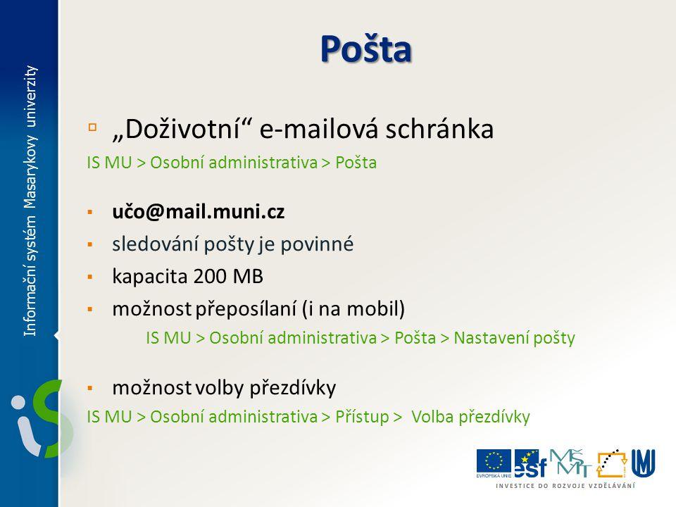"""Pošta """"Doživotní e-mailová schránka učo@mail.muni.cz"""