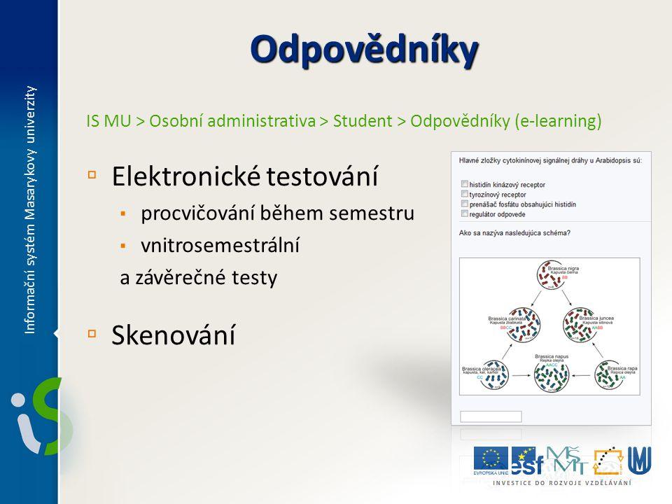 Odpovědníky Elektronické testování Skenování