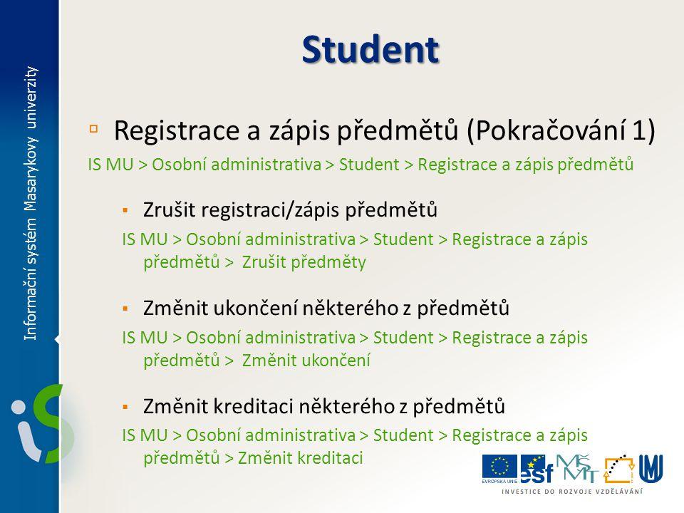 Student Registrace a zápis předmětů (Pokračování 1)