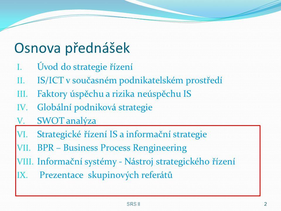 Osnova přednášek Úvod do strategie řízení