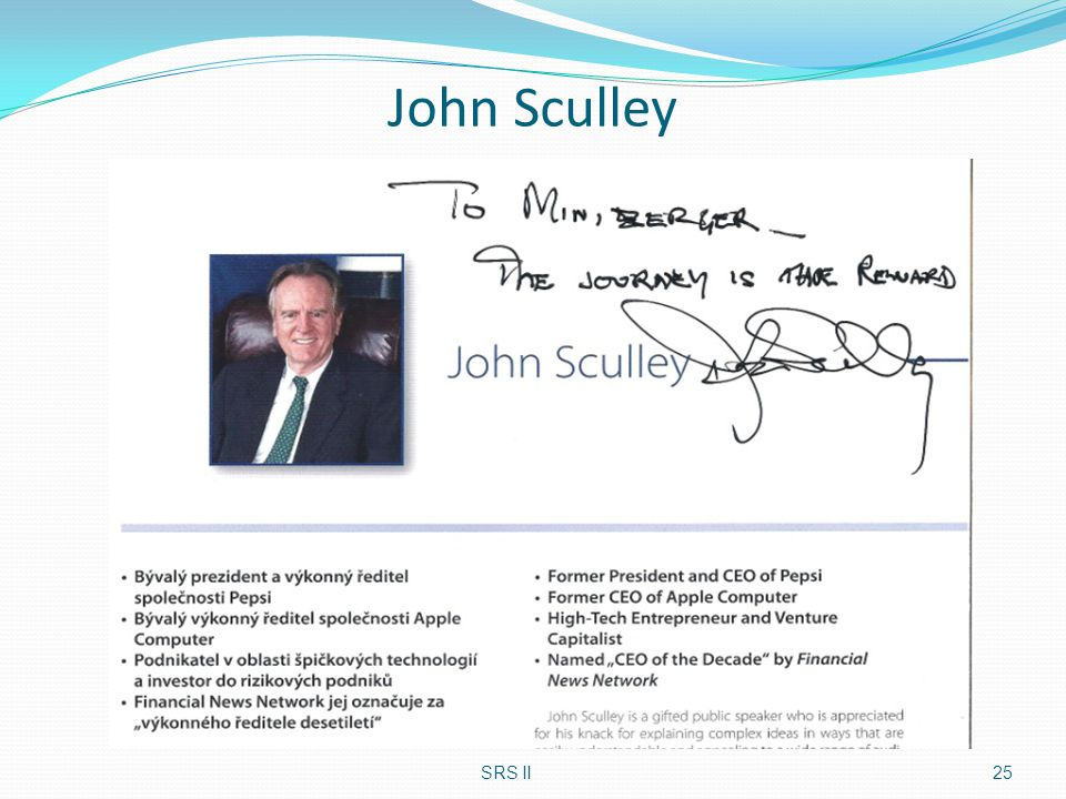 John Sculley SRS II