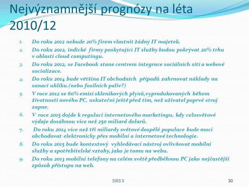 Nejvýznamnější prognózy na léta 2010/12