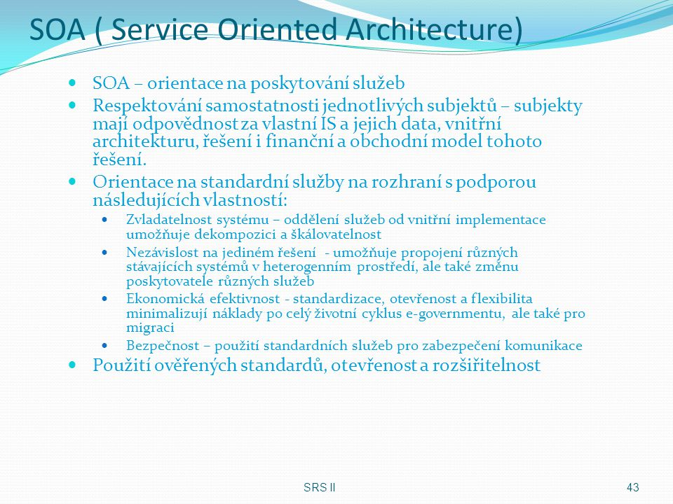 SOA ( Service Oriented Architecture)
