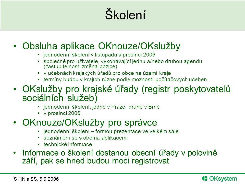 Školení Obsluha aplikace OKnouze/OKslužby