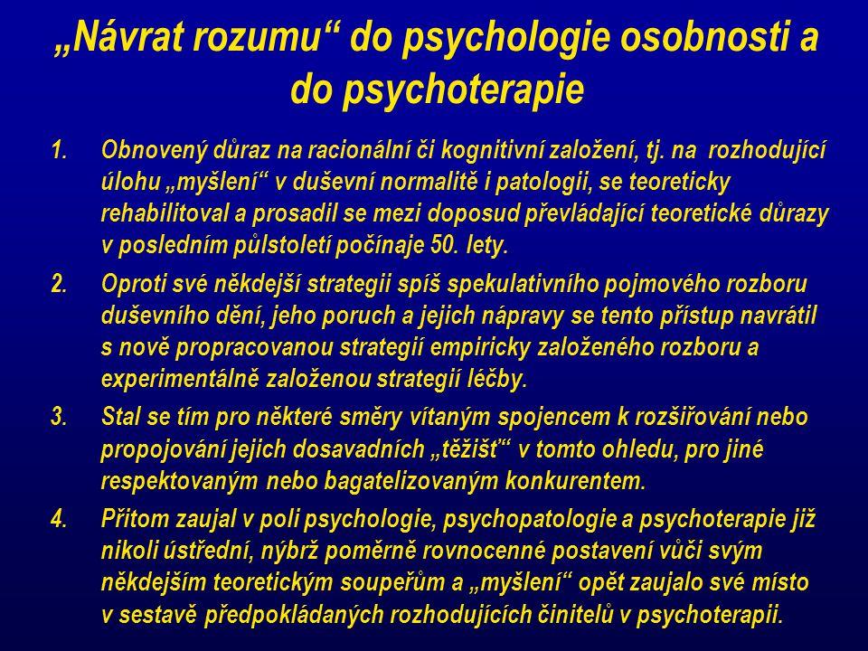"""""""Návrat rozumu do psychologie osobnosti a do psychoterapie"""
